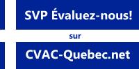 SVP Evaluez-nous sur CVAC-Quebec.net
